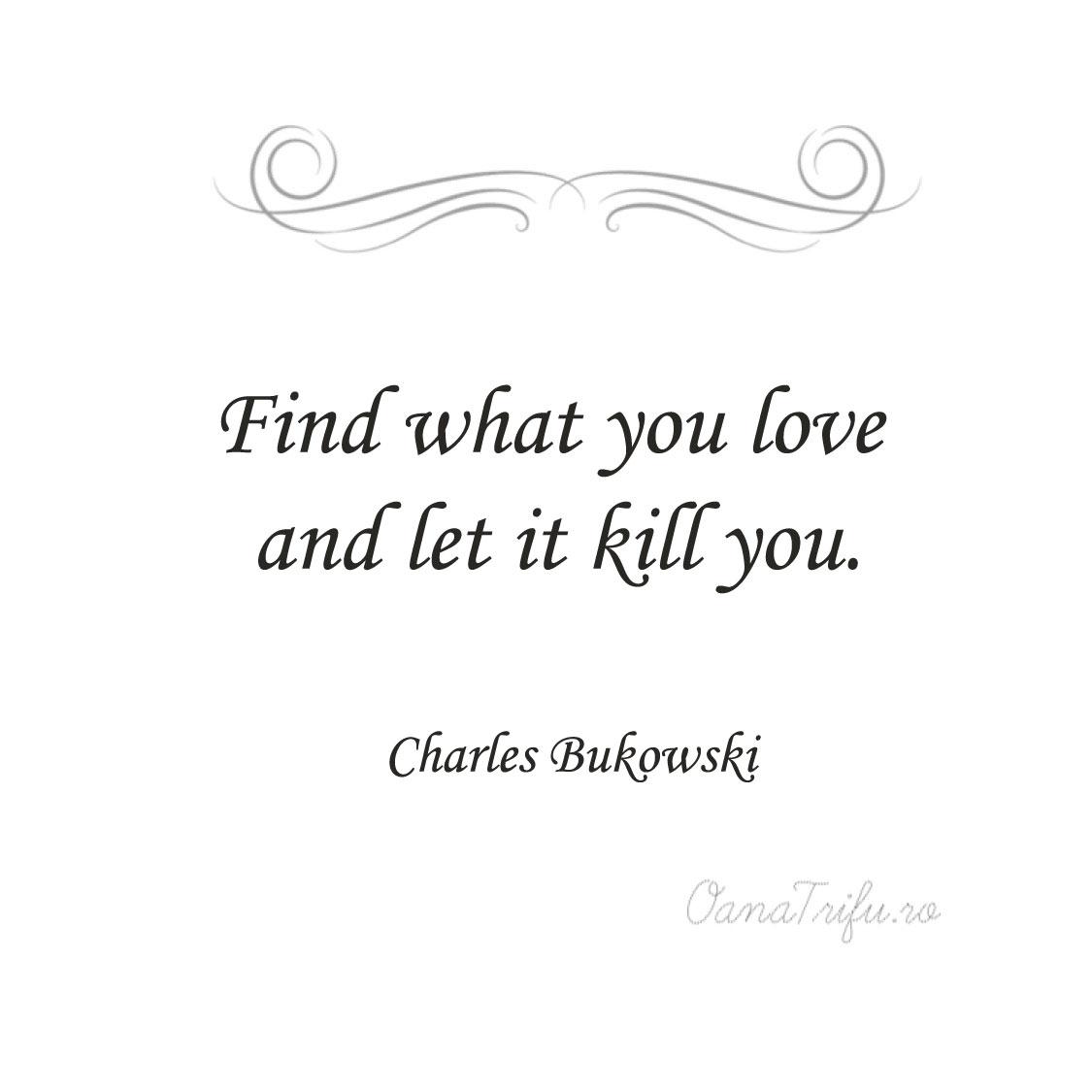 citate de dragoste charles bukowski