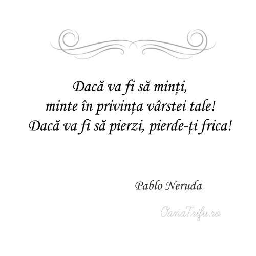 Citate Pablo Neruda